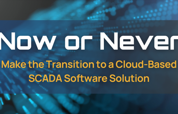 Now or Never • Cloud-Based SCADA Software Solutions